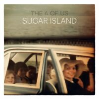 THE 4 OF US - SUGAR ISLAND   CD NEW