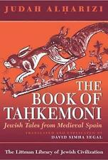 The Book of Tahkemoni: Jewish Tales from Medieval Spain (Littman Library of Jewi