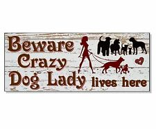CRAZY DOG lady ACRYLIC Sign Plaque house front wall door garden gift idea