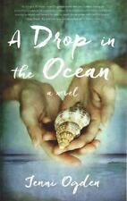 A Drop in the Ocean: A Novel, Ogden, Jenni, Good Book