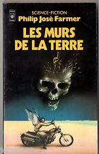 PHILIP JOSE FARMER ¤ LES MURS DE LA TERRE ¤ 1983 pocket SF