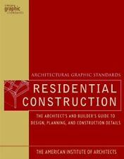 Architectural Graphic Standards for Residential Construction: The Architect's…