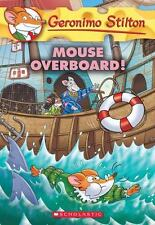 Mouse Overboard! (Geronimo Stilton #62) (Paperback or Softback)