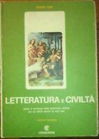 LETTERATURA E CIVILTa' - Storia e antologia per istituti tecnici - E. CURI- 1968