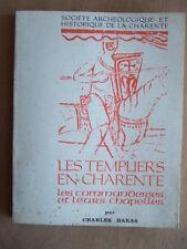 Charles DARAS : LES TEMPLIERS EN CHARENTE, LES COMMANDERIES ET LEURS CHAPELLES.