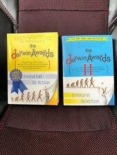 The Darwin Awards Part I & II: Evolution in Action & Unnatural Selt   Northcutt