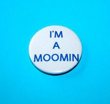 I'M A MOOMIN BUTTON PIN BADGES