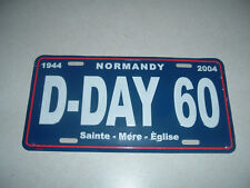 CAR AUTO TAG NEW 60 YEAR ANNIVERSARY INVASION OF NORMANDY D DAY ST MERE EGLISE