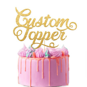 Personalised  Cake Topper Custom with Any Text Party Wedding Birthday Decoration