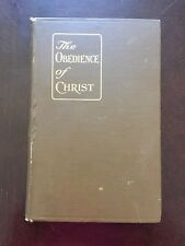 1911 The Obedience Of Christ Antique Book rev. Henry C. Schuyler S. T. L.