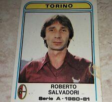 FIGURINA CALCIATORI PANINI 1980/81 TORINO SALVADORI N° 292 ALBUM 1981