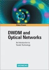 DWDM and Optical Networks: An Introduction to Terabit Technology, Krauss, Ottmar