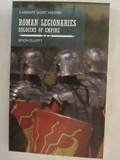 The Roman Legionary : Soldiers of Empire (2018, Paperback)