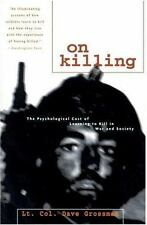 On Killing : Psychological Cost of Learning to Kill in War & Society D. Grossman