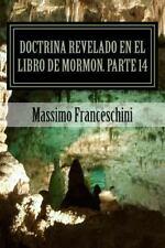 Doctrina Revelado en el Libro de Mormon. Parte 14 : Ether, Moroni. Historia y...