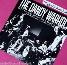 "THE DANDY WARHOLS SELF RELEASED 1997 TOUR ONLY 7"" VINYL BRIAN JONESTOWN MASSACRE"