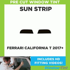 Pre Cut Window Tint - Ferrari California T 2017 Sunstrip