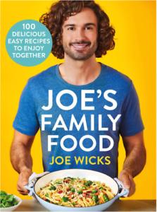 Joe's Family Food:100 Delicious,Easy Recipes Enjoy Together-Joe Wicks-Hardcover