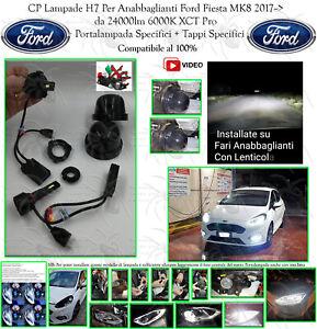 Kit Anabbaglianti Led Ford Fiesta MK8 24000lm 6000K XCT + Port Lamp + Tappi Spec