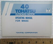 Tohatsu 40 Horsepower Outboard Boat Motor Operating Owner's Manual for M40C