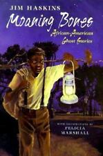 Moaning Bones: African American Ghost Stories-ExLibrary
