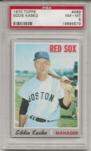 1970 TOPPS #489 EDDIE KASKO, PSA 8 NM-MT, BOSTON RED SOX, L@@K !