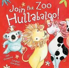 Join the Zoo Hullabaloo!, Good Condition Book, Ormerod, Jan, ISBN 9780192780157