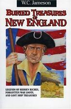 Buried Treasures of New England: Legends Hidden Riches