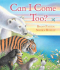 BAYLEY,BRIAN PA-CAN I COME TOO? BOOK NEW