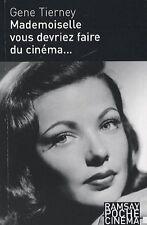 Mademoiselle, vous devriez faire du cinéma...