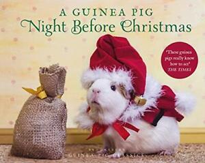A Guinea Pig Night Before Christmas (Guinea Pig Classics) by Newall, Tess Book