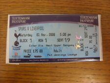01/11/2008 Ticket: Tottenham Hotspur v Liverpool  (complete). If this item has a