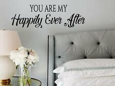 YOU ARE MY HAPPILY EVER AFTER Love Wall Art Decal Quote Words Lettering Decor
