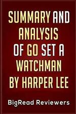 Summary & Analysis of Go Set a Watchman: by Harper Lee, Reviewers, BigRead