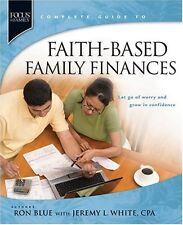 Faith-Based Family Finances: Let Go of Worry and Grow in Confidence (Focus on th