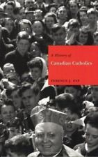 A History of Canadian Catholics: Gallacanism-ExLibrary
