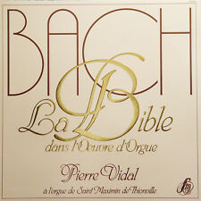 BACH La Bible Dans L'Oeuvre D'Orgue P Vidal FR Press Studio SM 3012 01 1983 2 LP