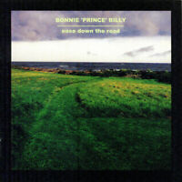Ease Down the Road by Bonnie 'Prince' Billy ~ Great Condition Rock CD Album