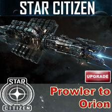 Star Citizen - Prowler to Orion UPGRADE (CCU)