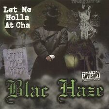 Let Me Holla at Cha by Blac Haze  Rap Single 3 Tracks Brand New & Factory Sealed