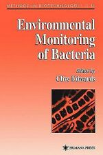 Methods in Biotechnology Ser.: Environmental Monitoring of Bacteria 12 (2010,...