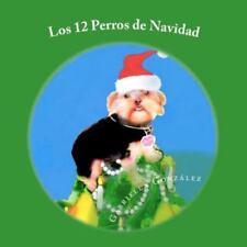 Los 12 Perros de Navidad (Paperback or Softback)