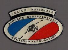 Pin's Police Nationale / Sécurité générale Lille, section régulation