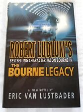 Robert Ludlum's the Bourne Legacy by Eric Van Lustbader (2004, Hardcover, Revise