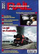 CONNAISSANCE DU RAIL - n° 160- Juillet Aout 1994 - (chemin de fer, train)