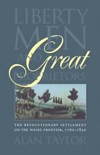 Liberty Men and Great Proprietors (Published for the Omohundro Institute of Earl