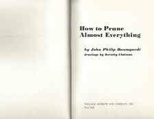 VTG How to Prune Almost Everything by John Baumgardt, Vintage 1968 - VERY GOOD!!