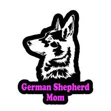 "German Shepherd Mom Decal Sticker Car Window Bumper  4"" Inches FC843"