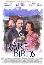 RARE BIRDS Movie POSTER 27x40 William Hurt Andy Jones Molly Parker Vicky Hynes