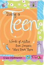 Being A Teen: Words of advice from someone who's been there Teens & Young Adult